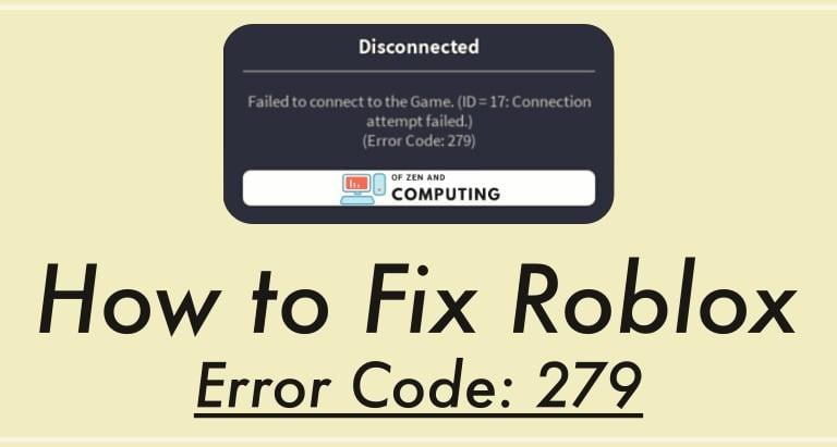 Roblox Error Code 279